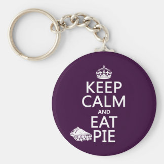 Keep Calm and Eat Pie (customize colors) Basic Round Button Key Ring