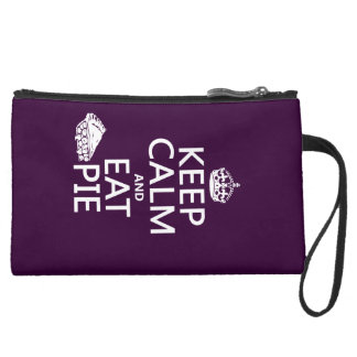 Keep Calm and Eat Pie Suede Wristlet