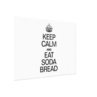 KEEP CALM AND EAT SODA BREAD GALLERY WRAP CANVAS