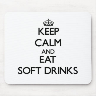 Keep calm and eat Soft Drinks Mousepad