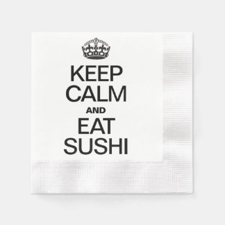 KEEP CALM AND EAT SUSHI DISPOSABLE NAPKINS
