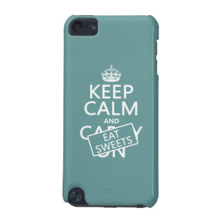 Keep Calm and Eat Sweets (customizeable) iPod Touch 5G Cover
