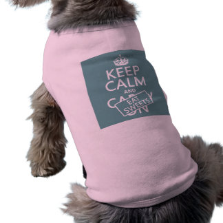 Keep Calm and Eat Sweets (customizeable) Shirt
