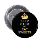 Keep Calm and Eat Sweets Pin