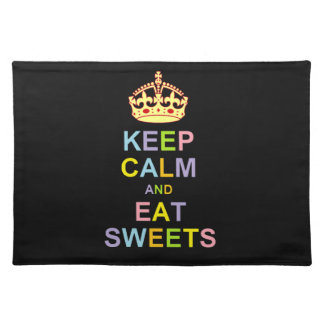Keep Calm and Eat Sweets Placemat