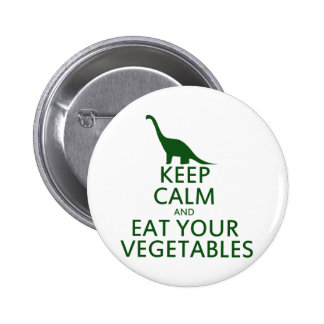 Keep Calm and Eat your Vegetables 6 Cm Round Badge