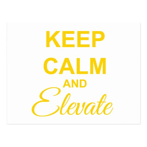 Keep Calm and Elevate Postcard