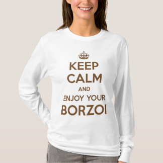 Keep Calm and Enjoy your Borzoi T-Shirt