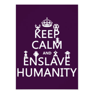 Keep Calm and Enslave Humanity (robots) Card