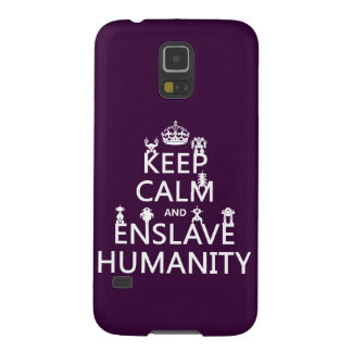Keep Calm and Enslave Humanity (robots) Galaxy S5 Covers