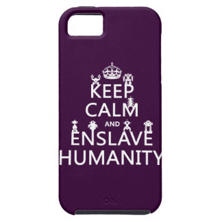 Keep Calm and Enslave Humanity (robots) Tough iPhone 5 Case