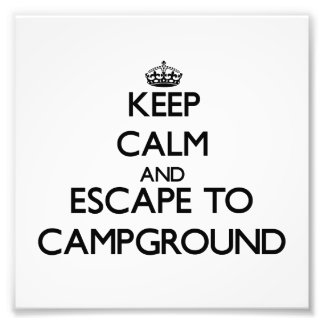 Keep calm and escape to Campground Massachusetts Photo Print