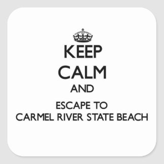 Keep calm and escape to Carmel River State Beach C Square Sticker