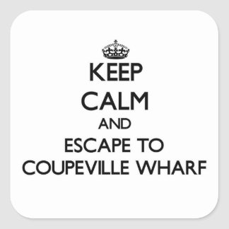 Keep calm and escape to Coupeville Wharf Washingto Square Sticker