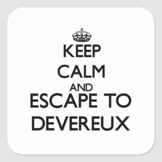 Keep calm and escape to Devereux Massachusetts Square Stickers