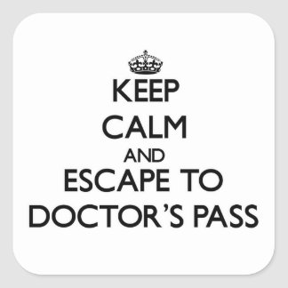 Keep calm and escape to Doctor'S Pass Florida Square Stickers