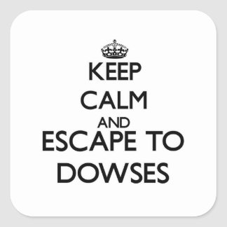 Keep calm and escape to Dowses Massachusetts Square Stickers