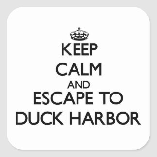 Keep calm and escape to Duck Harbor Massachusetts Stickers