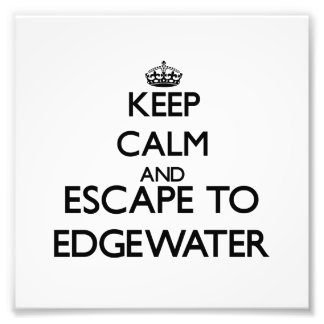 Keep calm and escape to Edgewater Massachusetts Photo Print