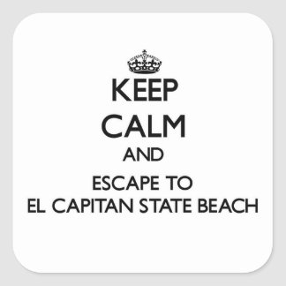 Keep calm and escape to El Capitan State Beach Cal Square Sticker