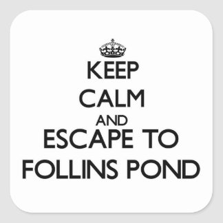 Keep calm and escape to Follins Pond Massachusetts Sticker