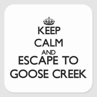 Keep calm and escape to Goose Creek New York Stickers