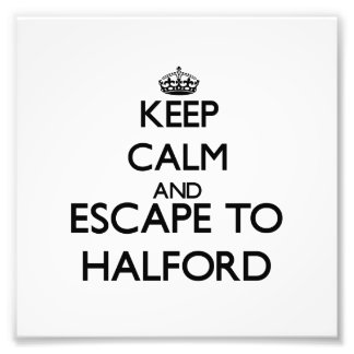 Keep calm and escape to Halford Massachusetts Photo Print