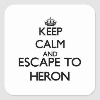 Keep calm and escape to Heron Massachusetts Square Sticker