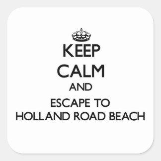 Keep calm and escape to Holland Road Beach Michiga Square Sticker