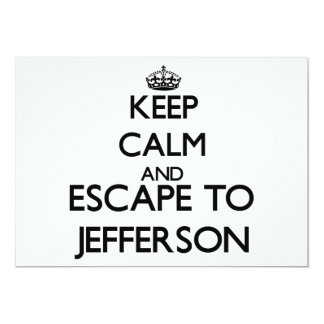 """Keep calm and escape to Jefferson New Jersey 5"""" X 7"""" Invitation Card"""