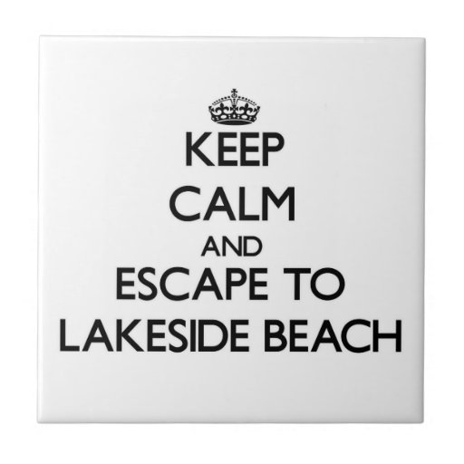 Keep calm and escape to Lakeside Beach Michigan Ceramic Tiles
