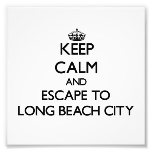 Keep calm and escape to Long Beach City New York Photo