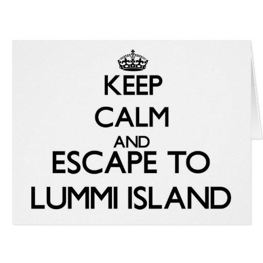 Keep calm and escape to Lummi Island Washington Greeting Cards