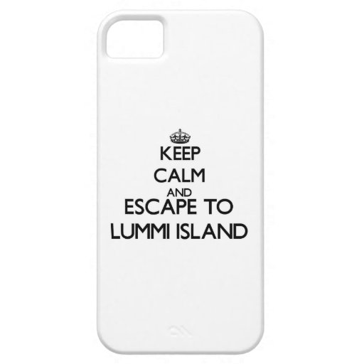 Keep calm and escape to Lummi Island Washington iPhone 5/5S Cases