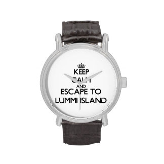 Keep calm and escape to Lummi Island Washington Watches
