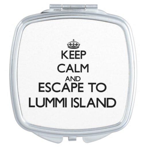 Keep calm and escape to Lummi Island Washington Mirror For Makeup