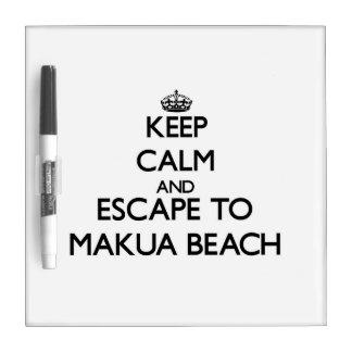 Keep calm and escape to Makua Beach Hawaii Dry-Erase Whiteboard