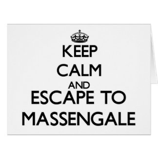 Keep calm and escape to Massengale Georgia Big Greeting Card
