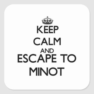 Keep calm and escape to Minot Massachusetts Square Sticker