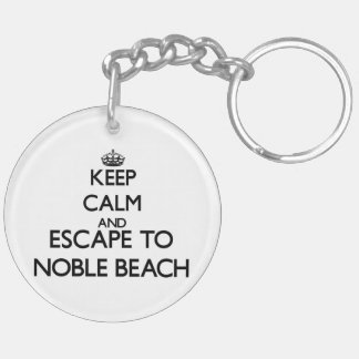 Keep calm and escape to Noble Beach Ohio Double-Sided Round Acrylic Key Ring