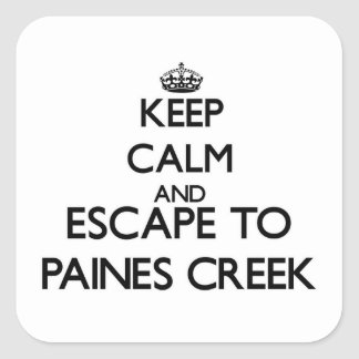 Keep calm and escape to Paines Creek Massachusetts Stickers