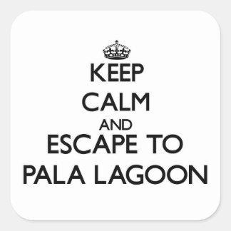 Keep calm and escape to Pala Lagoon Samoa Square Sticker