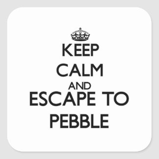 Keep calm and escape to Pebble Massachusetts Square Sticker