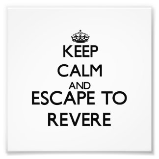 Keep calm and escape to Revere Massachusetts Photo