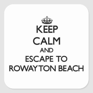 Keep calm and escape to Rowayton Beach Connecticut Square Sticker