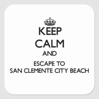 Keep calm and escape to San Clemente City Beach Ca Square Stickers