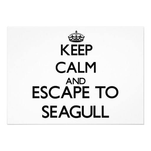 Keep calm and escape to Seagull Massachusetts Invite