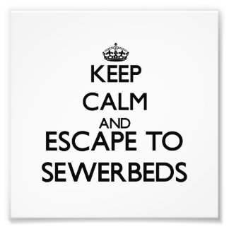 Keep calm and escape to Sewerbeds Massachusetts Photograph