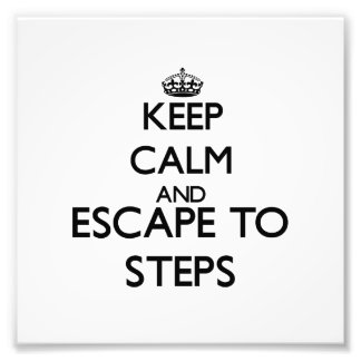 Keep calm and escape to Steps Massachusetts Photo Art