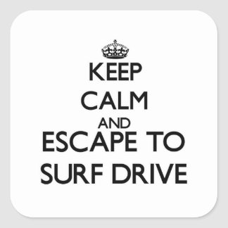 Keep calm and escape to Surf Drive Massachusetts Sticker
